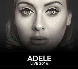 Adele Live 2016 Tour Guide: Setlist, Tickets, Tour Dates