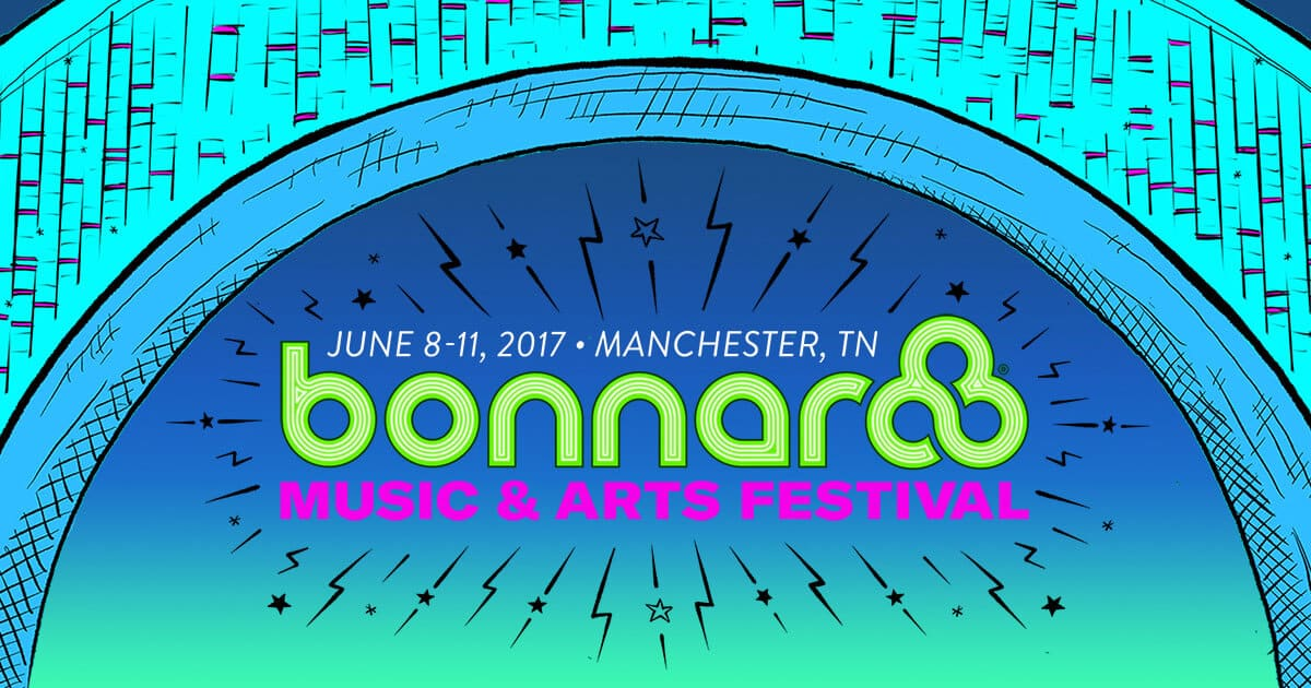 Bonnaroo 2017 Event Guide: Lineup, Ticket Information, Headliners